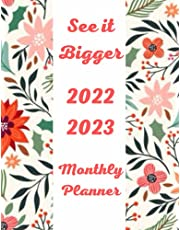 See it Bigger Planner 2022-2023 Monthly: plan ahead planner 2022-2023 see it bigger calendar year monthly