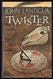 Twister, John Lantigua, 0671737228