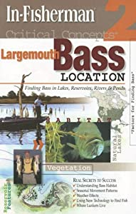 In-Fisherman Critical Concepts 2: Largemouth Bass Location Book
