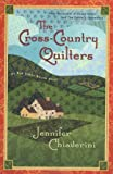 The Cross-Country Quilters, Jennifer Chiaverini, 0452283086