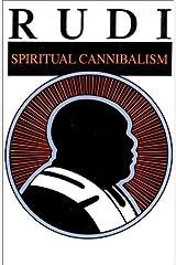 Rudi: Spiritual Cannibalism by Swami Rudrananda (2001-12-31) Paperback