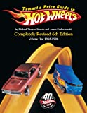 Tomart's Price Guide to Hot Wheels: Volume 1: 1968 to 1996