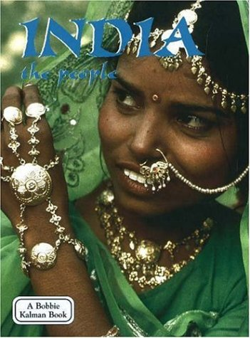 India the People (Lands, Peoples, and Cultures)