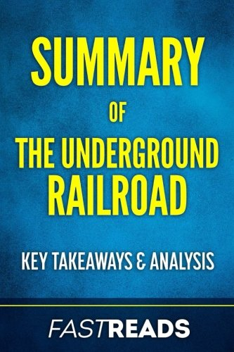 an analysis of the underground railroad About this guide the questions, discussion topics, and suggestions for further reading that follow are designed to enhance your group's discussion of the underground railroad, a triumph of a novel by colson whitehead.