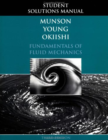 Fundamentals of Fluid Mechanics, Student Solutions Manual