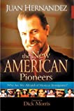 The New American Pioneers, Juan Hernandez, 1562290525