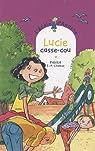 L'Ecole d'Agathe, Tome 56 : Lucie casse-cou par Pakita