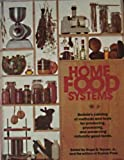 Home Food Systems, Corliss A. Bachman and Roger B. Yepsen, 0878573259