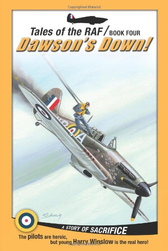 Read Online Tales of the RAF: Dawson's Down!  (Paperback) pdf