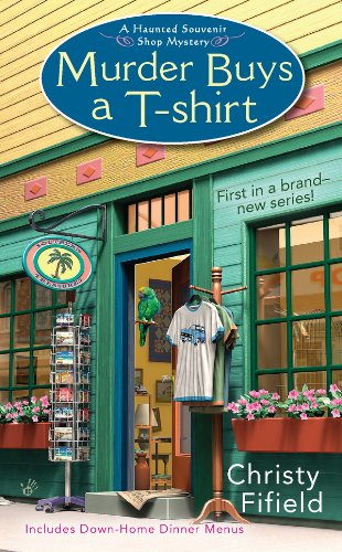 Murder Buys a T-Shirt (Haunted Souvenir Shop Book 1)