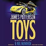 Toys | James Patterson,Neil McMahon