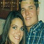 Beautiful Black Widows | Roberta Newell