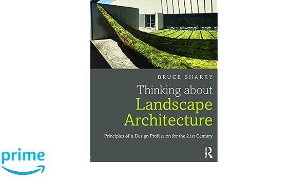 Amazon com: Thinking about Landscape Architecture