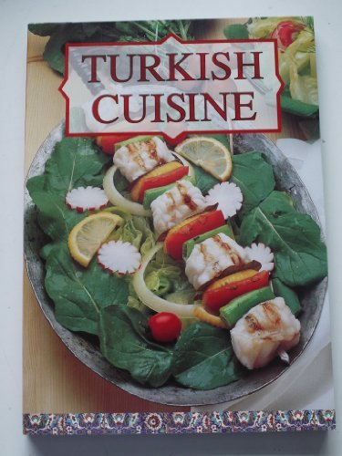 Turkish Cuisine by Tugrul Savkay