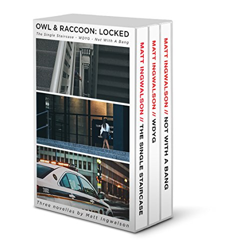 Owl & Raccoon: Locked by [Ingwalson, Matt]