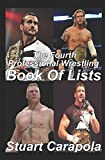 The Fourth Professional Wrestling Book Of Lists