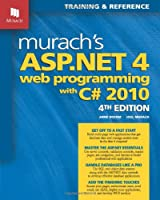 Murach's ASP.NET 4 Web Programming with C# 2010, 4th Edition Front Cover