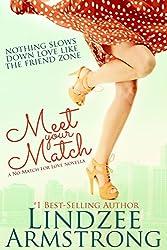 Meet Your Match (No Match for Love Book 2)