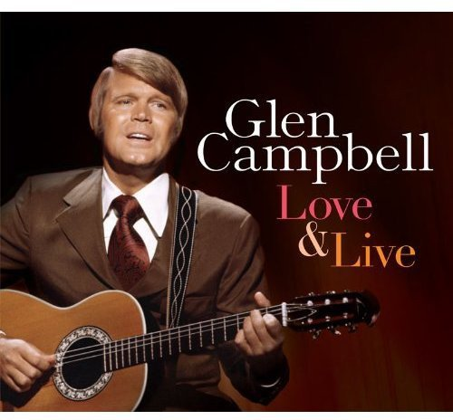 Love & Live - Glen Campbell by Music Club Deluxe (Image #1)