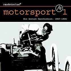 Die besten Geschichten von 1887 bis 1936 (Motorsport 1)