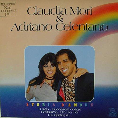 Claudia Mori - Claudia Mori & Adriano Celentano - Storia D