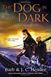 The Dog in the Dark, Barb Hendee and J. C.  Hendee, 0451464931