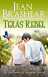 Texas Rebel: The Gallaghers of Sweetgrass Springs Book 4