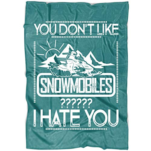COLUSTORE You Don't Like Snowmobiles Soft Fleece Throw Blanket, Snowmobiles Blanket for Bed and Couch (Large Fleece Blanket (80