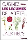 """Afficher """"Cuisinez les légumes de la tête... aux pieds!"""""""