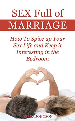 Have spice up marriage sex