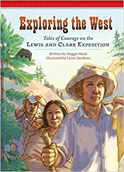 Descarga gratuita Exploring The West: Tales Of Courage On The Lewis And Clark Expedition PDF