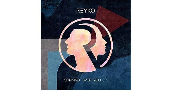 Spinning over You - EP de Reyko en Amazon Music - Amazon.es