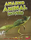 Amazing Animal Movers, John Townsend, 141094753X