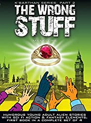 The Wrong Stuff, K'Barthan Series: Part 2 - ebook: Comedy, science fiction, fantasy and adventure (with a dash of romance). Second book in a completed series (The K'Barthan Trilogy)