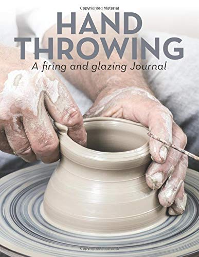 Hand Throwing: Record all your creative  Pottery processes step by step. AOTEAROA Press