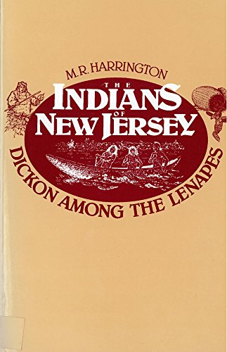 The Indians of New Jersey: Dickon Among the ()