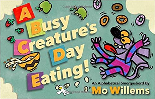 Amazon.com: A Busy Creature's Day Eating! (9781368013529): Willems ...