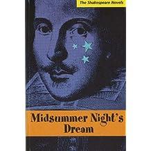 Midsummer Night's Dream: A Prose Translation (Shakespeare Novels) by Paul Illidge (2007-05-09)