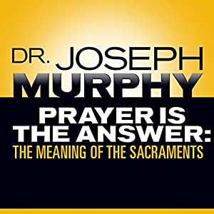 Prayer Is the Answer Audiobook
