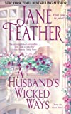 A Husband's Wicked Ways, Jane Feather, 1476788405