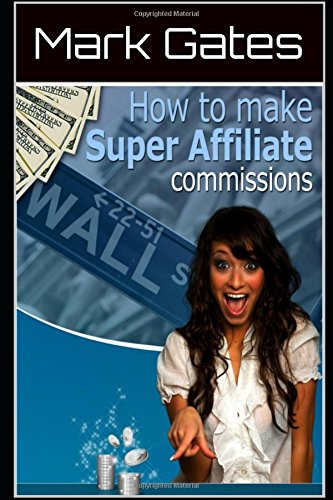 51R4mTRWUzL - How to Make Super Affiliate Commissions