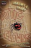 Attic Clowns, Jeremy C. Shipp, 0984751912