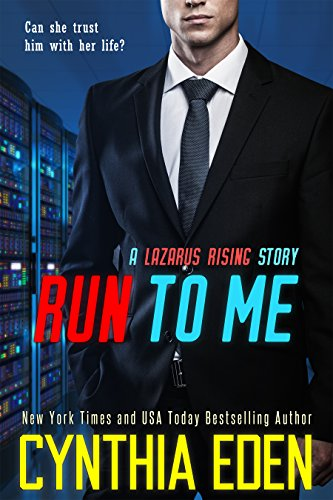 Run To Me (Lazarus Rising Book 4)