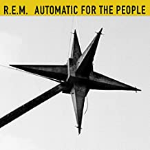 Automatic For The People (25th Anniversary Edition) [Explicit]