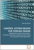Control System Design for Stirling Engine, Adrian Kosakowski, 3639257936