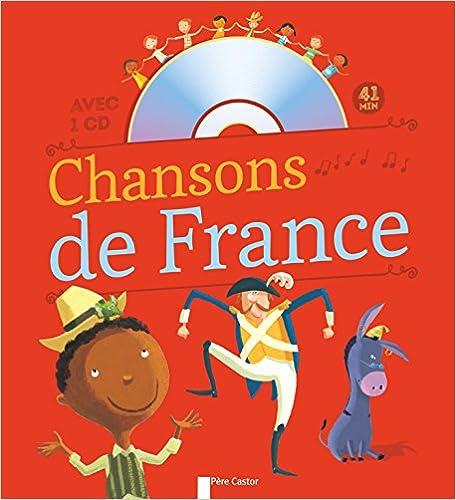 En ligne téléchargement gratuit Chansons de France pour les petits (1CD audio) epub pdf