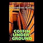 Coffin Underground | Gwendoline Butler