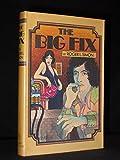 The Big Fix (1974 Paperback)