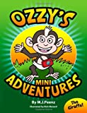 Ozzy's Mini Adventures, M. Peenz, 1495490319