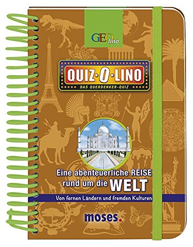 Quiz-O-lino - Eine abenteuerliche Reise rund um die Welt: Von fernen Ländern und fremden Kulturen